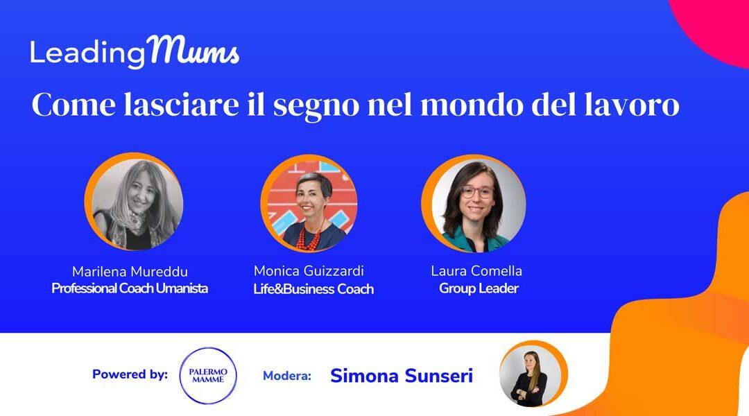 Leading Mums: il format dedicato all'empowerment e alla formazione delle mamme